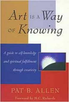 Art Is A Way Of Knowing