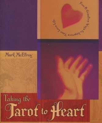Taking The Tarot To Heart