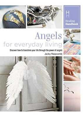 Healing Handbooks: Angels for Everyday Living
