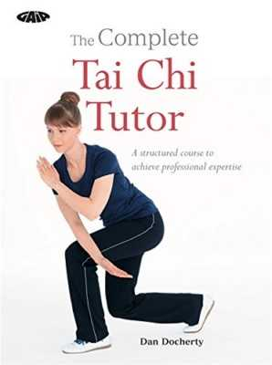 The Complete Tai Chi Tutor