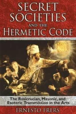 Secret Societies and the Hermetic Code
