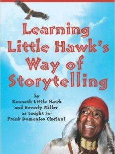 Learning Little Hawk`s Way of Storytelling