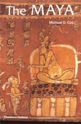 The Maya – 7th Edition
