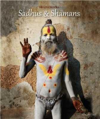 Sadhus & Shamans