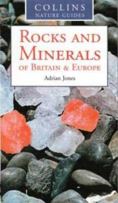 Rocks And Minerals Of Britain And Europe