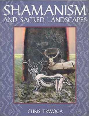 Shamanism & Sacred Landscapes
