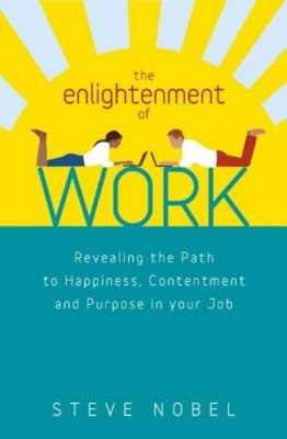 The Enlightenment of Work