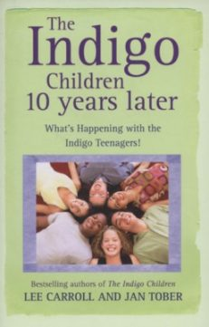 The Indigo Children Ten Years Later