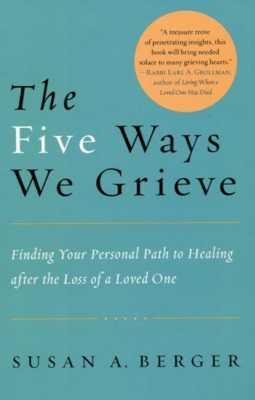 The Five Ways We Grieve