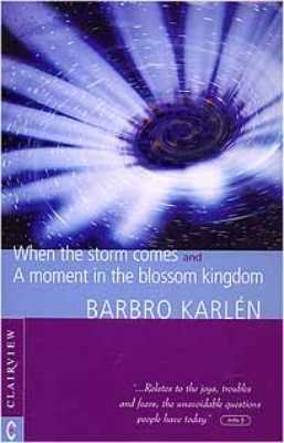 When The Storm Comes & A Moment In The Blossom Kingdom