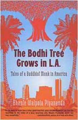 The Bodhi Tree Grows in L.A