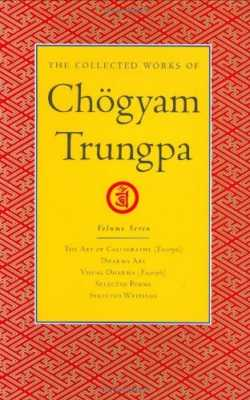 The Collected Works of Chogyam Trungpa vol 7