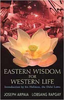 Eastern Wisdom For Western Life