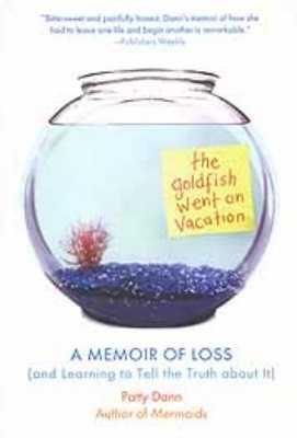 The Goldfish Went On Vacation
