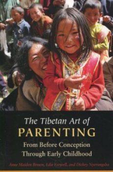 The Tibetan Art Of Parenting