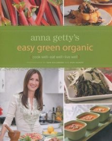 Anna Getty's Easy Green Organic