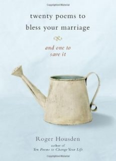 Twenty Poems To Bless Your Marriage