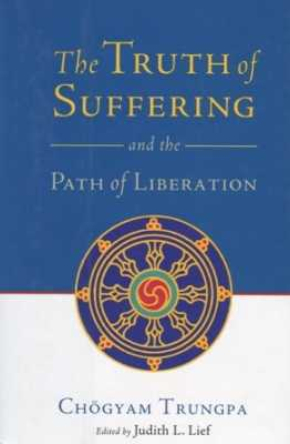 The Truth of Suffering