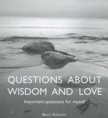 Questions About Wisdom And Love