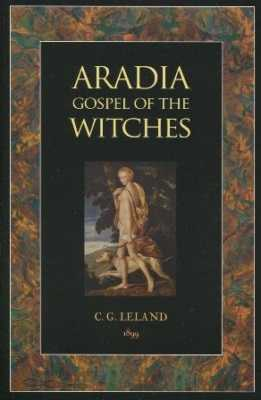 Aradia Gospel Of The Witches