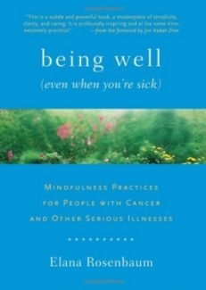 Being Well – Even When You`re Sick