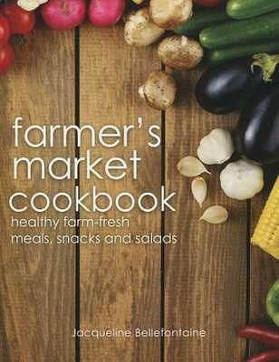 Farmer's Market Cookbook