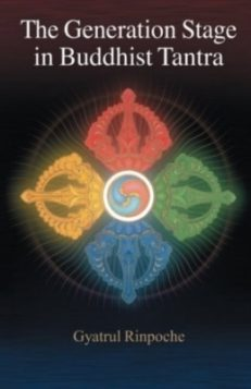 Generation Stage in Buddhist Tantra
