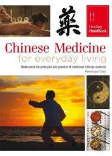 Healing Handbooks: Chinese Medicine for Everyday Living