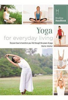 Healing Handbooks: Yoga For Everyday Living