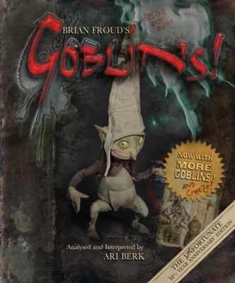 Brian Froud`s Goblins