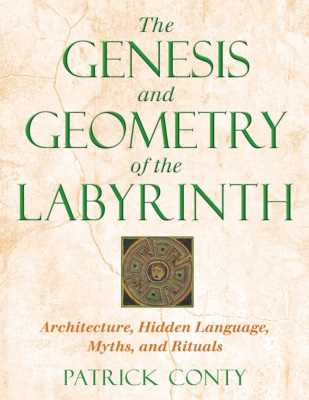 The Genesis and Geometry of the Labyrinth
