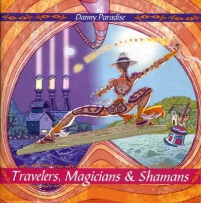 Travelers, Magicians & Shamans CD