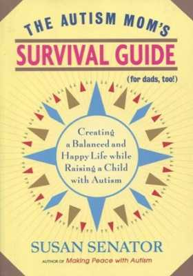 The Autism Mom's Survival Guide