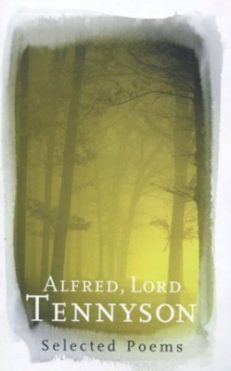 Selected Poems – Alfred, Lord Tennyson