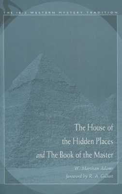 The House Of The Hidden Places and The Book Of The Master