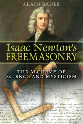 Isaac Newton`s Freemasonry