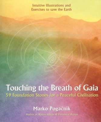 Touching The Breath Of Gaia