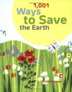 1,001 Ways to Save the Earth