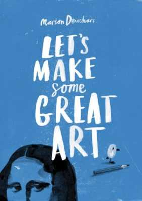 Let`s Make Some Great Art