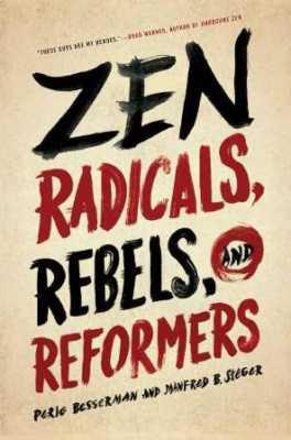 Zen Radicals, Rebels, And Reformers