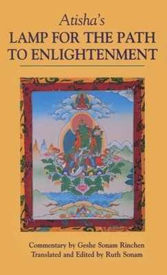 Atisha`s Lamp For The Path To Enlightenment