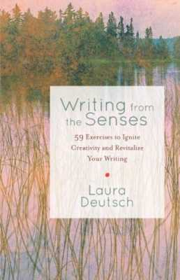 Writing from the Senses