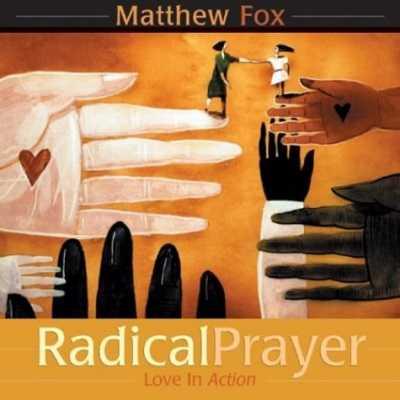 Radical Prayer