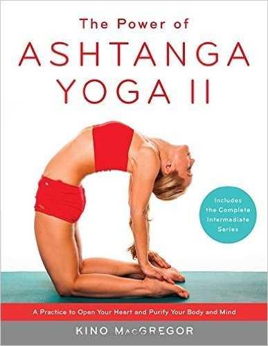 The Power of Ashtanga Yoga II