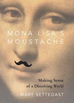 Mona Lisa's Moustache