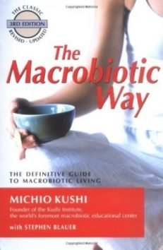 The Macrobiotic Way 3rd Revised Ed