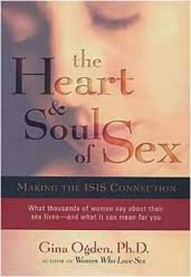 The Heart And Soul Of Sex