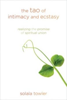 The Tao of Intimacy & Ecstasy