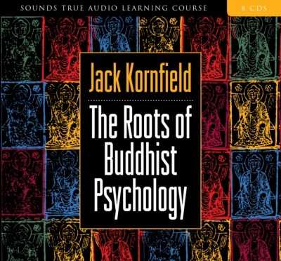 The Roots of Buddhist Psychology