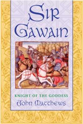 Sir Gawain: Knight of the Goddess
